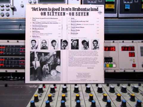 Oh Sixteen Oh Seven Het Leven, FULL VINYL Remasterd By B V D M 2015