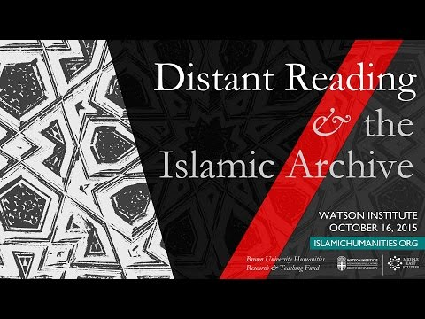 Distant Reading and the Islamic Archive - Session 1
