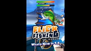 Flick Fishing Redux whats new in 1.4