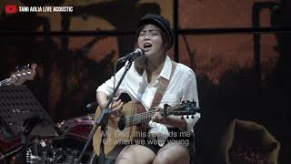 When We Were Young Adele [ Lyric ] Tami Aulia Cover