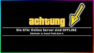 GTA 5 ONLINE IST OFFLINE! | (WARNUNG!)