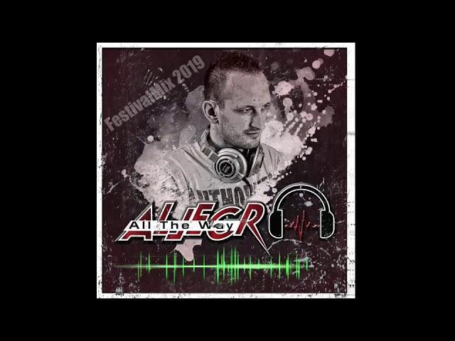 Allegro All The Way (FestivalMix2019 Teaser)