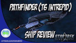 Star Trek Online: Pathfinder (Tier 6 INTREPID) Review