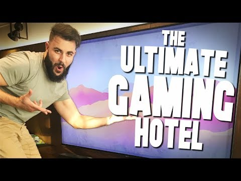 THE ULTIMATE HOTEL FOR GAMERS!