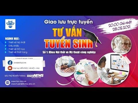 [Livestream] H00 đón xem Tư vấn tuyển sinh 2021| HAU