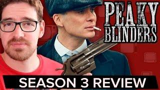PEAKY BLINDERS Season 3 Review (Spoiler Free)