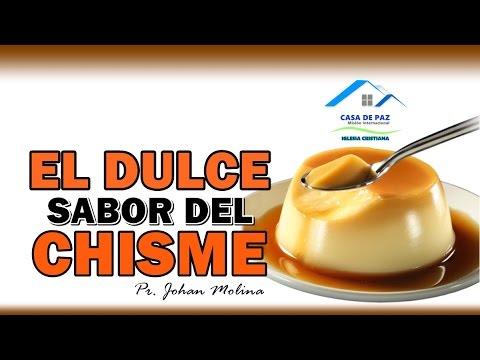 EL DULCE SABOR DEL CHISME