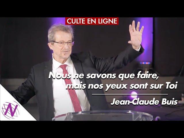 Nos yeux sont sur Toi - avec Jean-Claude Buis - Eglise Novation / Agen