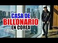 Casa de Billonario en Corea