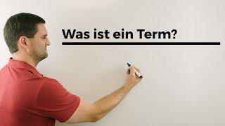 Was ist ein Term? | Mathe by Daniel Jung