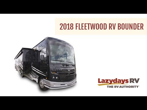 2018 Fleetwood Bounder Video Tour From Lazydays RV