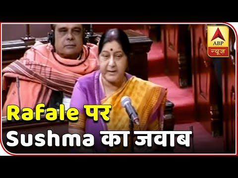 EAM Sushma Swaraj's Angry Response On Rafale Deal In Rajya Sabha   ABP News