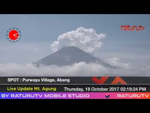 Bali Volcano : Mount Agung – Gunung Agung update real time. 19102017 -III