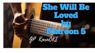 She Will Be Love by Maroon 5 [GP Karaoke]