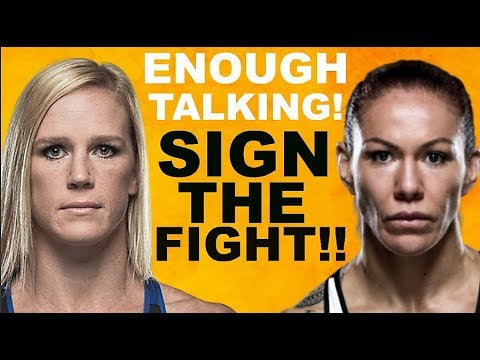 Holly Holm/Cris Cyborg | ENOUGH TALK SIGN THE FIGHT!