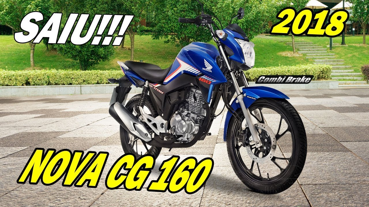 NOVA CG TITAN 160 2018 - LANÇAMENTO HONDA - YouTube