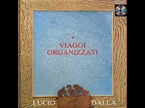 Viaggi Organizzati - Lucio Dalla