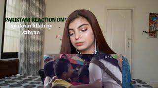 [3.76 MB] Pakistani Reacts on SYUKRAN LILLAH by Sabyan || Syed Vaneeza reactions