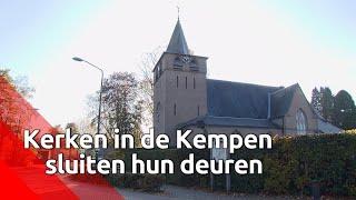 Kerken in de Kempen sluiten hun deuren: 'Heel jammer'