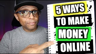 5 Real Ways To Make Money Online From Home | Make $100 per day