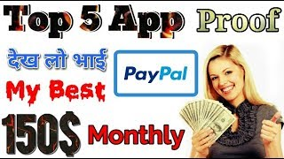 Top 5 Best Paypal Earning Apps To Earn Money With Live Payment Proof 2020 New Earning Apps || dollar