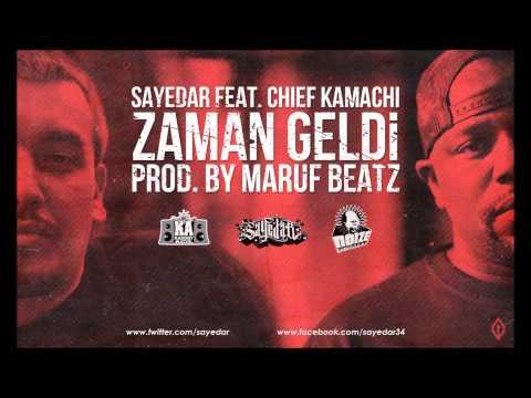Sayedar - Zaman Geldi (feat. Chief Kamachi)