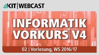 02: Informatik Vorkurs V4, Vorlesung, WS 2016/17