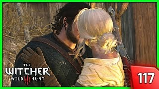 The Witcher 3 ► Ciri's Kiss & Romance Attempt - Story & Gameplay #117 [PC]
