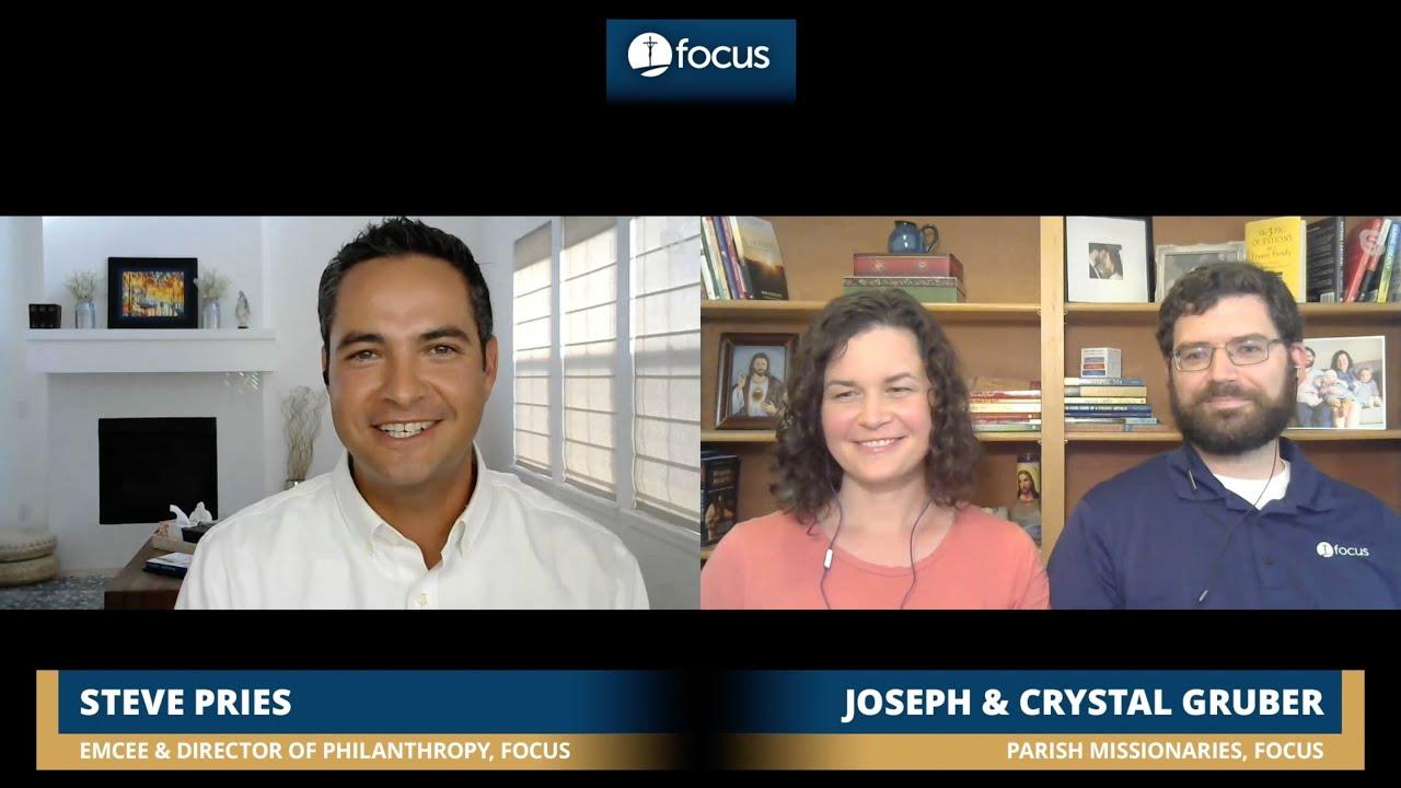 Joseph and Crystal Gruber   FOCUS Fervorino: Part Four