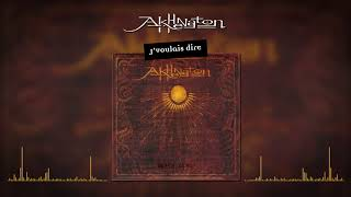 Video Akhenaton - J'voulais dire (Audio officiel) download MP3, 3GP, MP4, WEBM, AVI, FLV Mei 2018