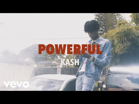 Kash - Powerful (Official Video)