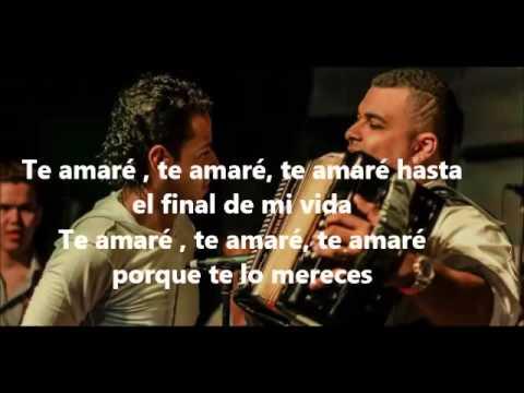 Te amaré   Martin Elias y Rolando Ochoa (Letra)