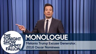 Melania Trump Excuse Generator, 2018 Oscar Nominees - Monologue