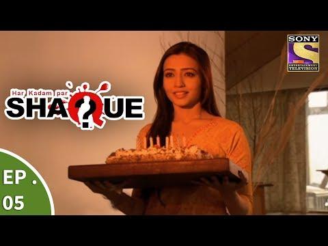 Har Kadam Par Shaque - हर कदम पर शक - Ep 5 - The Diary