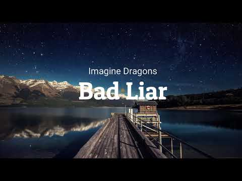 Imagine Dragons   Bad Liar 1 Hour