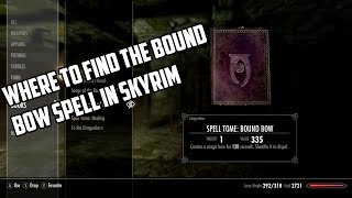 Where To Find The Bound Bow Spell On Skyrim