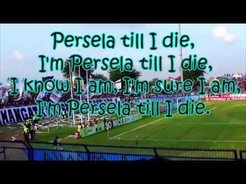 chant Persela till I die dengan lirik