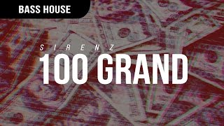 Sirenz - 100 Grand