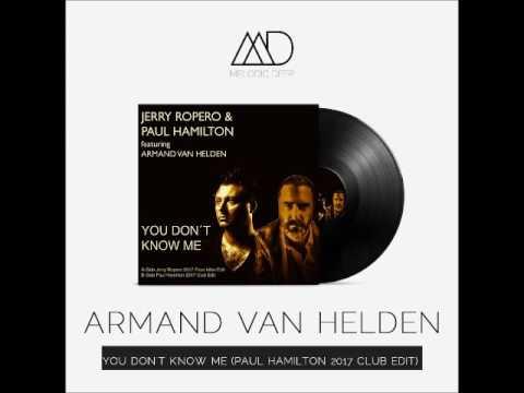 Armand Van Helden - You Don't Know Me (Paul Hamilton 2017 Club Edit) [Melodic Deep] || FREE DOWNLOAD