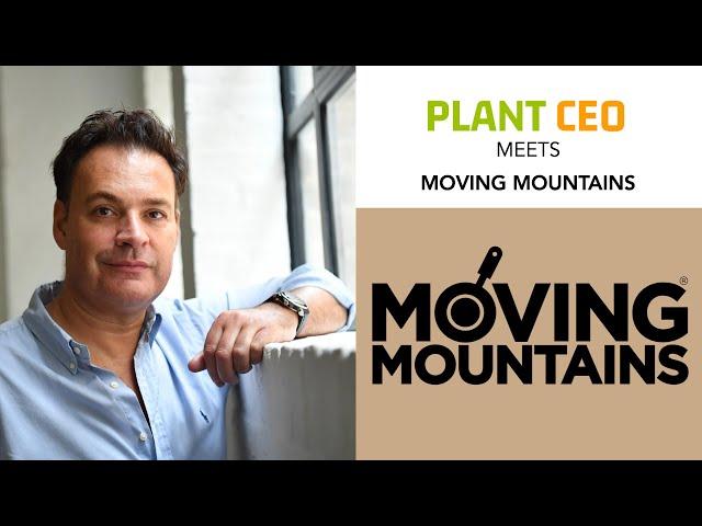PLANT CEO #63 -  Moving Mountains seems easy for Simeon Van der Molen