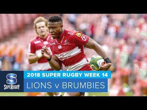 HIGHLIGHTS: 2018 Super Rugby Week 14: Lions v Brumbies