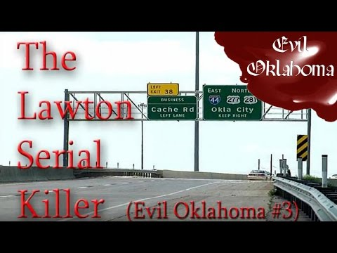 TRUE Story: The Lawton Serial Killer(Evil Oklahoma #3)