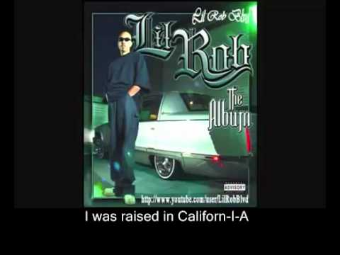 Lil Rob - California (Lyrics)