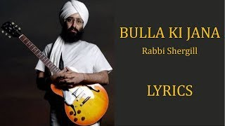 Bulla Ki Jaana Main Kaun – Rabbi Shergill Lyrics [PUNJABI   ROM   ENG]