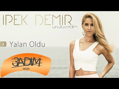 İpek Demir - Yalan Oldu (Official Lyric Video)