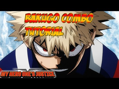 My Hero Ones Justice: Katsuki Bakugou Combo tutorial/How to play with Katsuki Bakugo
