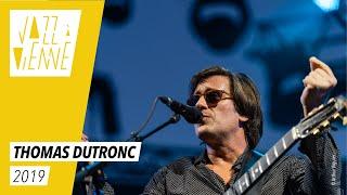 Thomas Dutronc - Jazz à Vienne 2019 - Live