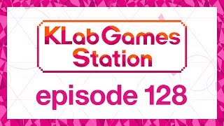 klab-games-station-episode-128