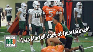 Tate Martell at Quarterback!!! Will He Get a Shot For 2-3 Hurricanes?