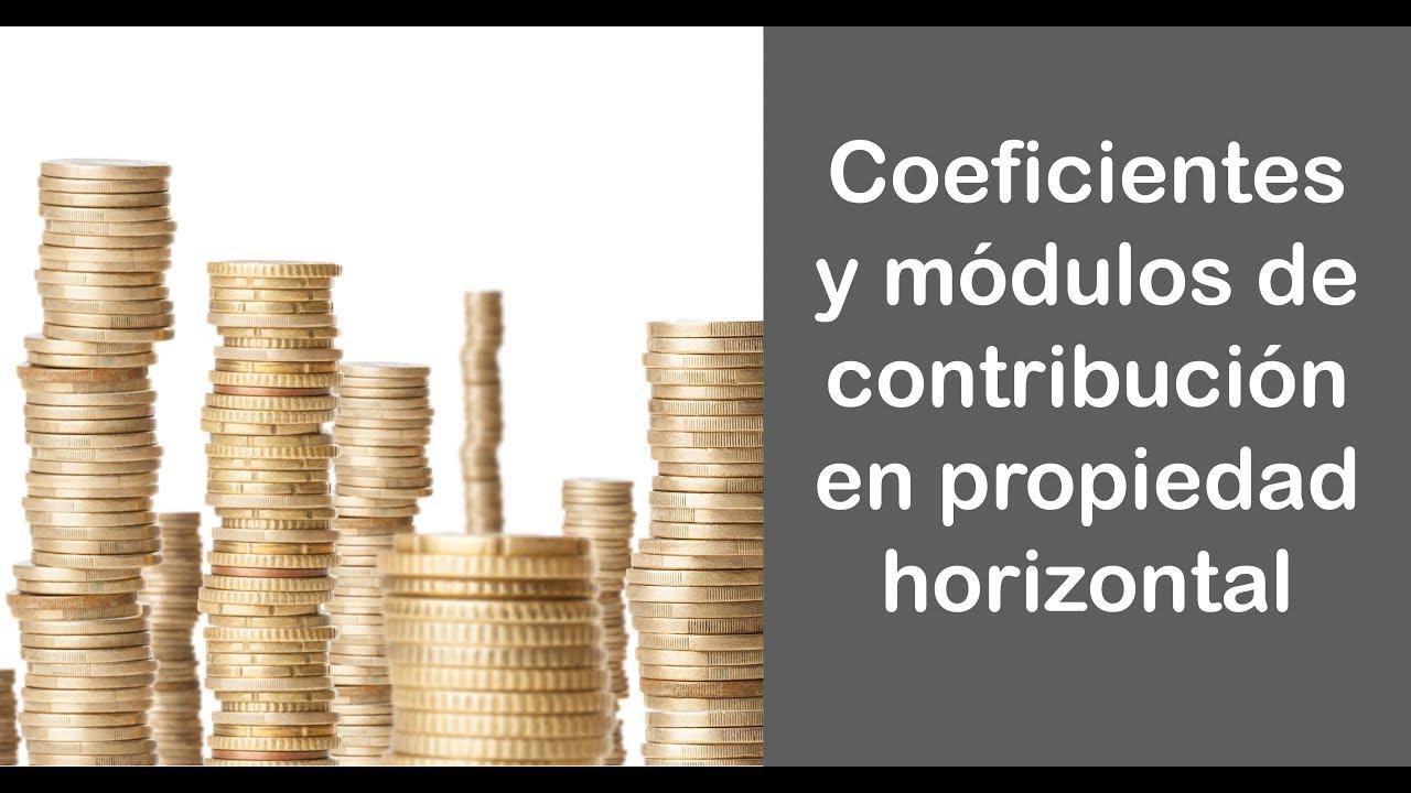 Coeficientes Y Módulos De Contribución En Propiedad